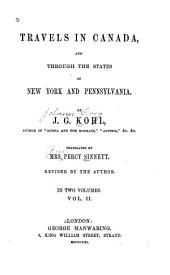 Travels in Canada, and through the states of New York and Pennsylvania: Volume 2