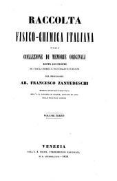 Raccolta Fisico-Chimica Italiana Ossia Collezione Di Memorie Originali Edite Ed Inedite Di Fisici, Chimici E Naturalisti Italiani: Volume 3