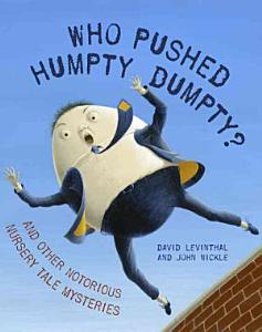 Who Pushed Humpty Dumpty  Book