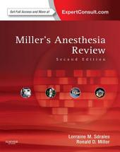 Miller's Anesthesia Review: Expert Consult – Online and Print, Edition 2