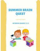 Summer Brain Quest Between Grades 1 2 Homeschool Preschool Curriculum Kit Book PDF