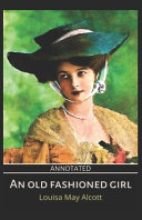 An Old Fashioned Girl  Annotated  PDF