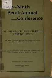 Semi-annual Conference of the Church of Jesus Christ of Latter-Day Saints: Volume 69