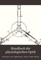 Handbuch der physiologischen Optik: Band 1