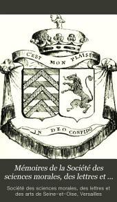 Mémoires de la Société des sciences morales, des lettres et des arts de Seine-et-Oise: Volumes5à6