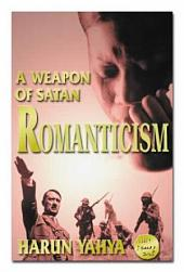Romanticism:A Weapon Of Satan