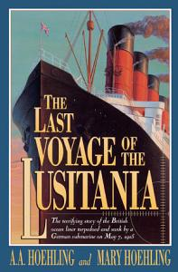 The Last Voyage of the Lusitania Book