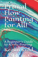 Primal Flow Painting for All  PDF