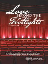 LOVE BEYOND THE FOOTLIGHTS