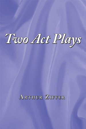 Two Act Plays