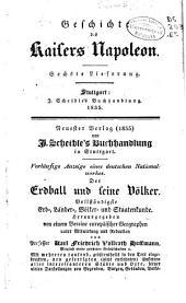 Umfassende Geschichte des Kaisers Napoleon mit vollständiger Sammlung seiner Werke für gebildete Leser: Bände 6-9