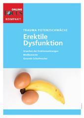 Impotenz - Erektile Dysfunktion (kompakt): Trauma Potenzschwäche