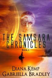 The Samsaran Chronicles 2