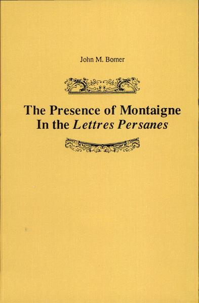 Download The Presence of Montaigne in the Lettres Persanes Book