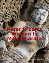Peter Brook's Woman in Mahabharata