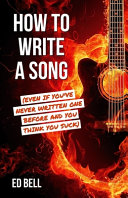 Download How to Write a Song  Even If You ve Never Written One Before and You Think You Suck  Book