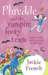 Phredde and the Vampire Footy Team