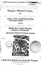 Dictionarium Germanico-Gallico-Latinum. Deutsch