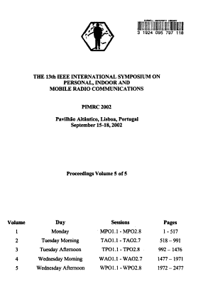 The 13th IEEE International Symposium on Personal  Indoor  and Mobile Radio Communications