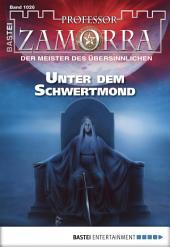 Professor Zamorra - Folge 1026: Unter dem Schwertmond