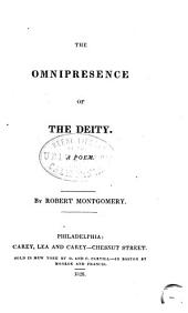 The Omnipresence of the Deity: A Poem