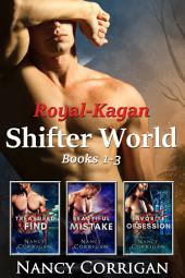Royal Shifters: Royal-Kagan Shifter World series, Books 1-3