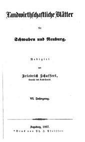 Landwirtschaftliche Blätter für Schwaben und Neuburg: Band 6