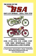 Book of the Bsa Ohv and Sv Singles   250cc 1954 1970