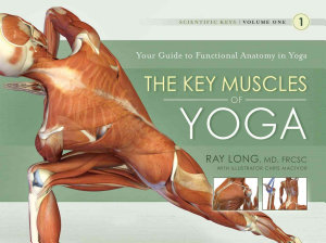 The Key Muscles of Yoga Book