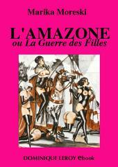 L'AMAZONE (eBook): ou La Guerre des Filles