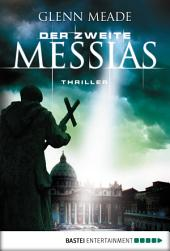 Der zweite Messias: Thriller