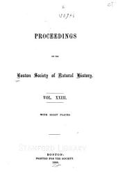 Proceedings of the Boston Society of Natural History: Volume 23