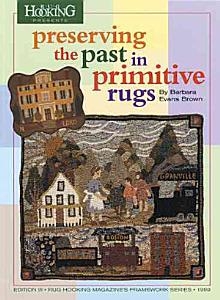 Preserving the Past in Primitive Rugs PDF