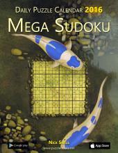 Daily Mega Sudoku 16x16 Puzzle Calendar 2016