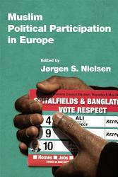 Muslim Political Participation In Europe Book PDF