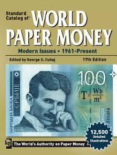 Standard Catalog of World Paper Money: Modern Issues 1961 - Present, Volume 3