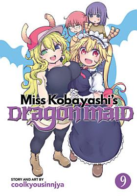 Miss Kobayashi s Dragon Maid Vol  9
