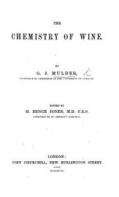 The Chemistry of Wine. ... Edited by H. B. Jones