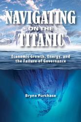 Navigating On The Titanic Book PDF