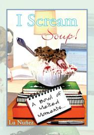 I Scream Soup