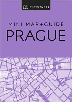 DK Eyewitness Prague Mini Map and Guide PDF