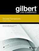 Gilbert Law Summaries on Secured Transactions PDF