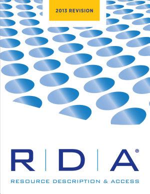 RDA  Resource Description and Access  2013 Revision