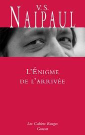 L'Enigme de l'arrivée: traduit de l'anglais par Suzanne Mayoux - Nouveauté dans la collection