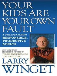 Your Kids Are Your Own Fault Book PDF