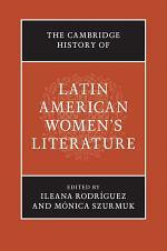 The Cambridge History of Latin American Women's Literature