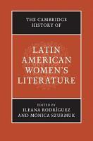 The Cambridge History of Latin American Women s Literature PDF