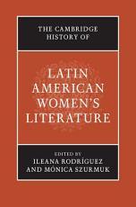 The Cambridge History of Latin American Women s Literature PDF