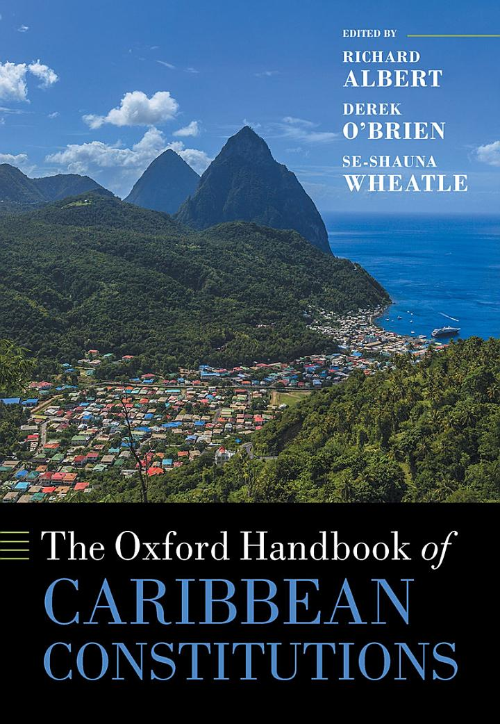 The Oxford Handbook of Caribbean Constitutions