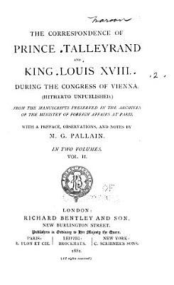 The Correspondence of Prince Talleyrand and King Louis XVIII PDF